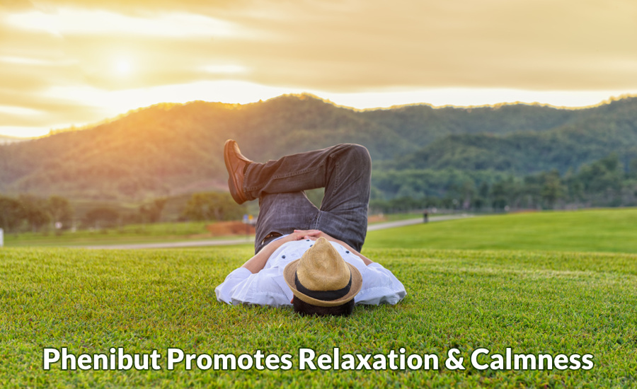 Phenibut promotes relaxation and calmness
