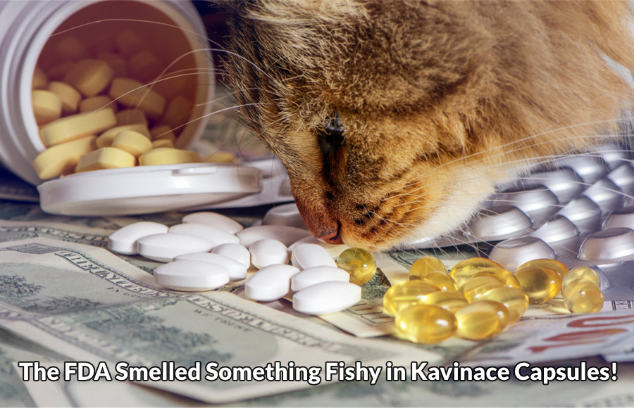 FDA examines Kavinace capsules