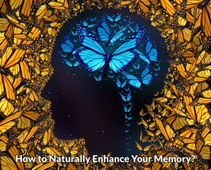 Naturally enhance your memory