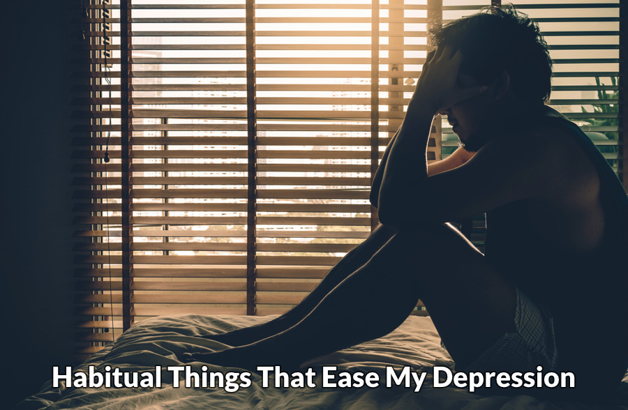 Habitual things that ease depression