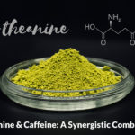 5 Reasons to Combine L-Theanine With Caffeine